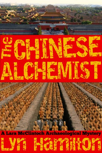The Chinese Alchemist (Lara McClintoch Archaeological Mysteries Book 11)