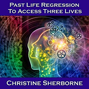Past Life Regression to Access Three Lives Speech