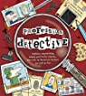 Profession détective : Indices, empreintes, alibis, portraits-robots... Réveille le Sherlock Holmes qui est en toi par Waddell