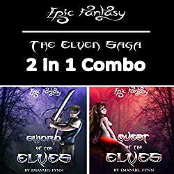 Epic Fantasy: The Elven Saga 2 in 1 Combo (Sword of the Elves and Quest of the Elves)