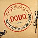 The Rise and Fall of D.O.D.O.: A Novel Audiobook by Neal Stephenson, Nicole Galland Narrated by Laurence Bouvard, Shelley Atkinson, Laural Merlington