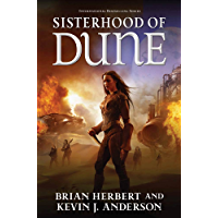 Sisterhood of Dune: Book One of the Schools of Dune Trilogy (Schools of Dune series 1) (English Edition)
