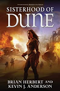 Sisterhood of Dune: Book One of the Schools of Dune Trilogy (Schools of Dune series 1)
