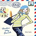 Pardon My French: Students Across the Seven Seas Audiobook by Cathy Hapka Narrated by Jennifer Van Dyck