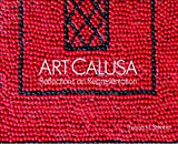 img - for Art Calusa: Reflections on Representation book / textbook / text book