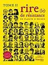 Le rire de résistance de Plaute à Reiser : Tome II par Ribes