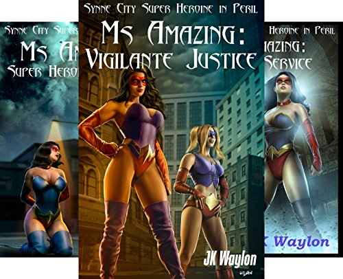 Synne City Super Heroines In Peril Series (22 Book Series) by