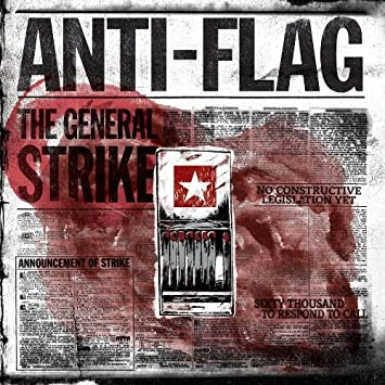 Anti-Flag – The General Strike