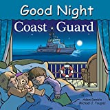 img - for Good Night Coast Guard (Good Night Our World) book / textbook / text book