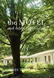 The Motel and Other Digressions, Irwin Touster, 1479709018