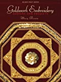 Goldwork Embroidery: Designs and Projects (Milner Craft Series)