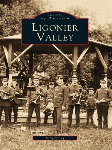 Ligonier Valley (Images of - Park Laurel Place