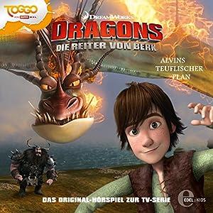 Alvins teuflischer Plan (Dragon - Die Reiter von Berk 5) Hörspiel