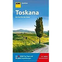 ADAC Reiseführer Toskana: Der Kompakte mit den ADAC Top Tipps und cleveren Klappkarten