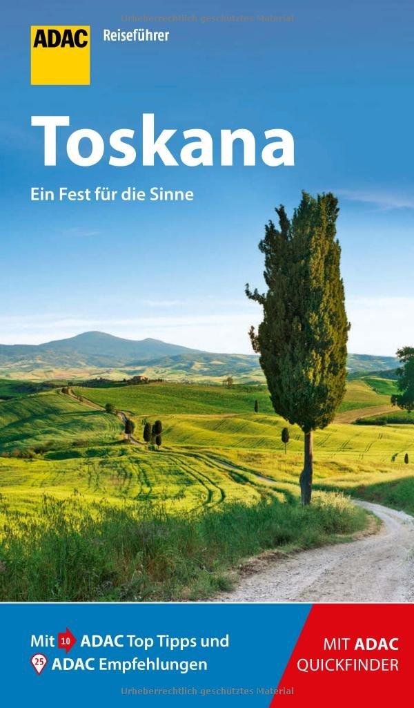 ADAC Reiseführer Toskana: Der Kompakte mit den ADAC Top Tipps und cleveren Klappkarten Taschenbuch – 7. März 2018 Stefan Maiwald 3956893735 Italien Toscana