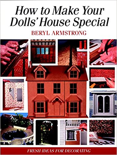 How To Make Your Dolls House Special Fresh Ideas For Decorating