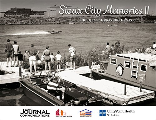 Sioux City Memories II: The 1940s, 1950s, and 1960s