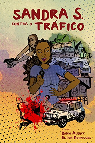 Sandra S. contra o tráfico (Portuguese Edition)