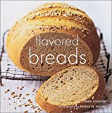Flavored Breads, Linda Collister, 1841725323