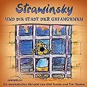 Strawinsky und die Stadt der Gefangenen (Strawinsky 2) | Olaf Franke, Tim Thomas