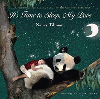 It's Time to Sleep, My Love 0312673361 Book Cover
