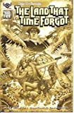 Edgar Rice Burroughs The Land that Time Forgot #1 Black and White Variant Cover Edition Comic Book