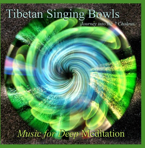 Meditation Music Cd (Tibetan Singing Bowls: Journey through the 7 Chakras)