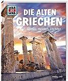 WAS IST WAS Band 64 Die alten Griechen. Götter, Helden, Dichter (WAS IST WAS Sachbuch, Band 64)