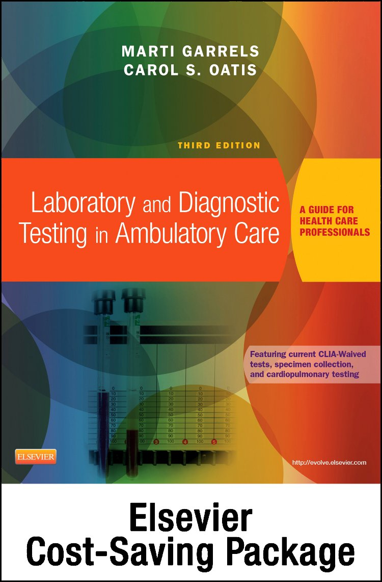 Laboratory and Diagnostic Testing in Ambulatory Care - Text and Workbook Package: A Guide for Health Care Professionals