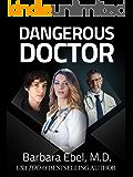 Dangerous Doctor: A Medical Thriller (Dr. Annabel Tilson Novels Book 6)