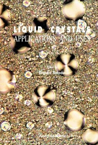 Liquid Crystals, Applications and Uses, Vol. 3