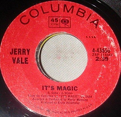 (Jerry Vale; It's Magic / My Melancholy Baby (7