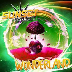 Sunset Project-Wonderland (Remixes)