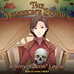 The Dungeon's Burden: Slime Dungeon Chronicles Series, Book 4 | Jeffrey
