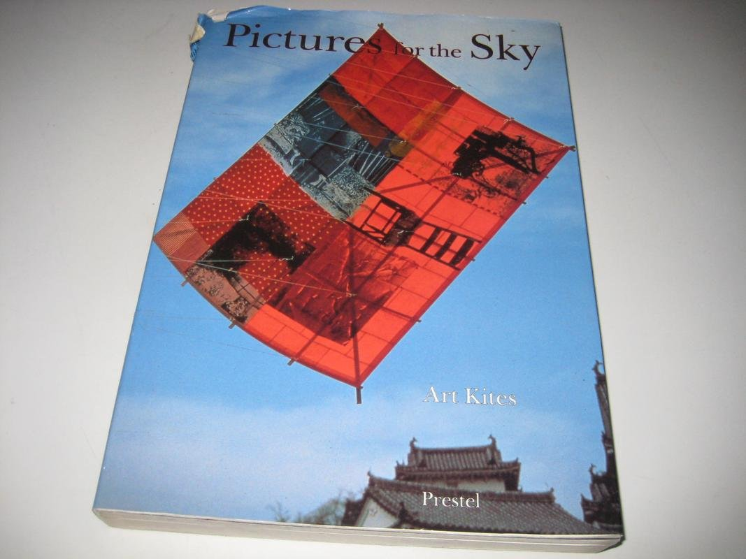 Pictures for the Sky: Art Kites