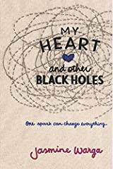 My Heart and Other Black Holes Paperback