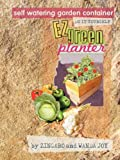 The EZ Green Planter, Zingaro Joy and Wanda Joy, 1609101790