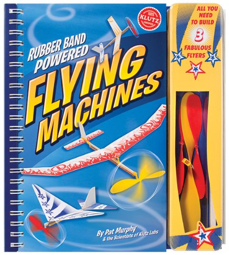 Book cover from Rubber Band Powered Flying Machines (Klutz) by Scientists Of Klutz Labs