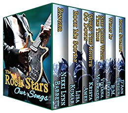 The Rock Stars: Our Songs by [Barrett, Nikki Lynn, Kumar, Lisa, Ames, Krista, Mackade, Viviana, Duffy, RM, Lindun, D'Ann]