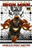 Invincible Iron Man - Volume 2: World's Most Wanted - Book 1