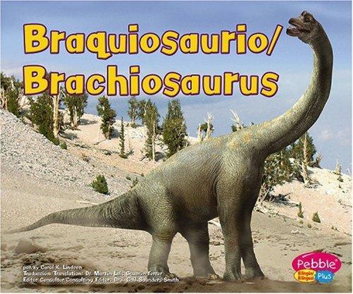 Braquiosaurio / Brachiosaurus (Dinosaurios y animales prehistoricos/Din) by Brand: Capstone Press
