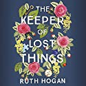 The Keeper of Lost Things Hörbuch von Ruth Hogan Gesprochen von: Jane Collingwood, Sandra Duncan