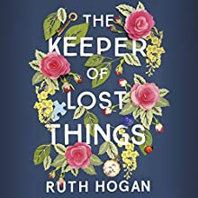 The Keeper of Lost Things Audiobook by Ruth Hogan Narrated by Jane Collingwood, Sandra Duncan