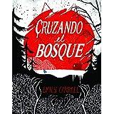Cruzando el bosque (KF8) (Comic Y Novela Grafica)