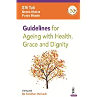 Guidelines for Ageing with Health, Grace and Dignity