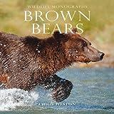 Brown Bears (Wildlife Monographs)