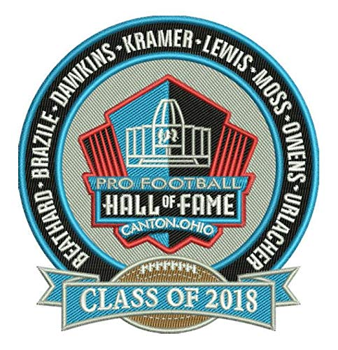 Football PRO Hall of Fame Patch NFL HOF Class of 2018 Canton Ohio BEATHARD, Dawkins, Kramer, Lewis, Moss, Owens, Urlacher, Brazi Super BOWLPRE-Order Item - Shipping Begins ON October 5TH by Football