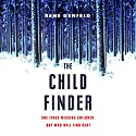 The Child Finder Audiobook by Rene Denfeld Narrated by To Be Announced
