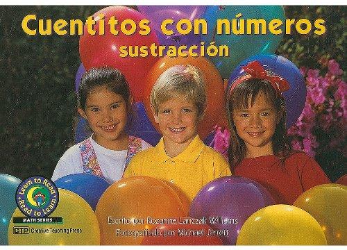 Cuentitos Con Numeros: Sustraccion = Little Number Stories (Learn to Read, Read to Learn: Math) por Rozanne Lanczak Williams,Michael Jarrett
