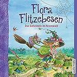 Das Geheimnis im Hexenwald (Flora Flitzebesen 1) | Melanie Manstein,Eleni Livanios